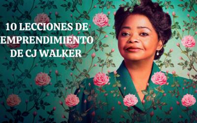 10 lecciones de emprendimiento que puedes encontrar en la serie Madame C.J. Walker