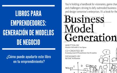Libros para emprendedores: Generación de Modelos de Negocio