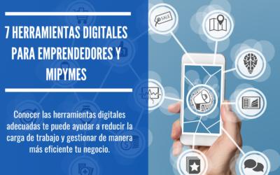 7 herramientas digitales para emprendedores y Mipymes