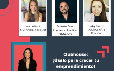 Clubhouse: ¡Úsalo para crecer tu emprendimiento!